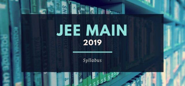 Latest Syllabus of JEE Main 2019