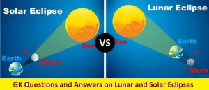 GK Questions and Answers on Lunar and Solar Eclipses