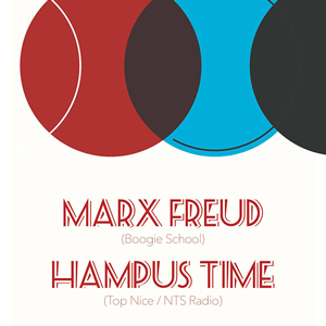 Marx Freud + Hampus Time
