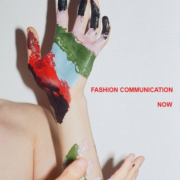 FCSMDX 'FASHION COMMUNICATION – NOW'