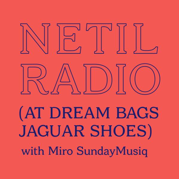 Miro Sundaymusiq (Netil Radio)