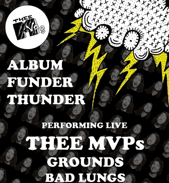 THEE MVPs at The Victoria – Album Funder of Thunder