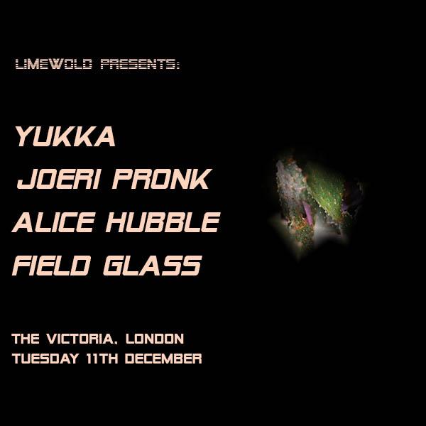 Limewold Presents: Yukka / Joeri Pronk / Alice Hubble