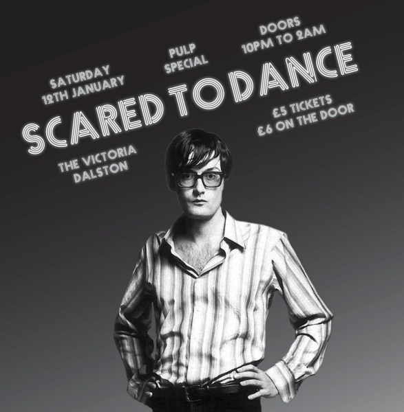 Scared To Dance: Pulp Special