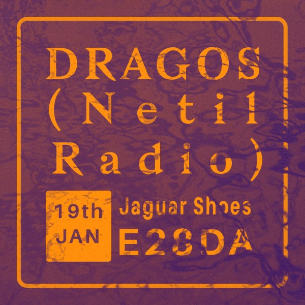 DRAGOS ( Netil Radio )
