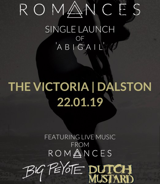 The Victoria presents Romances (Single Launch) with Big Peyote & Dutch Mustard