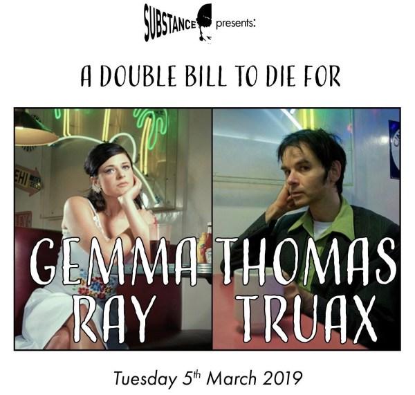 Substance presents Gemma Ray // Thomas Truax