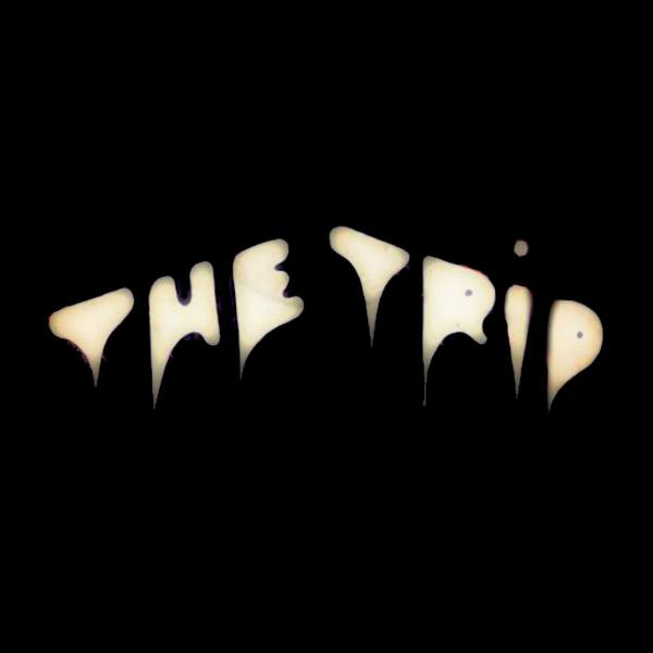 The Trip w/ Sterling Roswell (Spacemen 3) + Dr Whatever