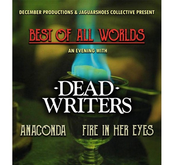 Best Of All Worlds: an evening with Dead Writers + guests