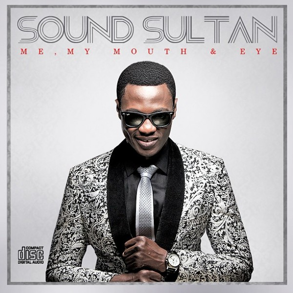 Sound Sultan July 2013 11 Sound Sultan Releases 6th Studio Album, 'Me, My Mouth & Eye
