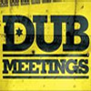dub meetings