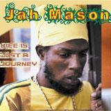 jah mason   life is just