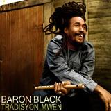 baron black   tradisyon mwen