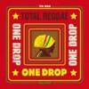 total reggae one drop e1405677452703