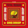 total reggae one drop e1405677452703