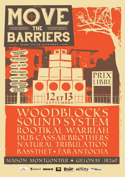 [38] - MOVE THE BARRIERS #1 - SOUND SYSTEM WEEKENDER
