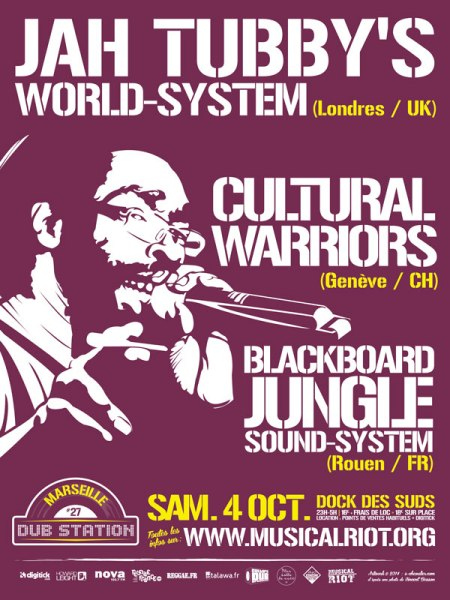 [13] - MARSEILLE DUB STATION #27 - JAH TUBBY'S WORLD SYSTEM + CULTURAL WARRIORS + BLACKBOARD JUNGLE SOUND SYSTEM