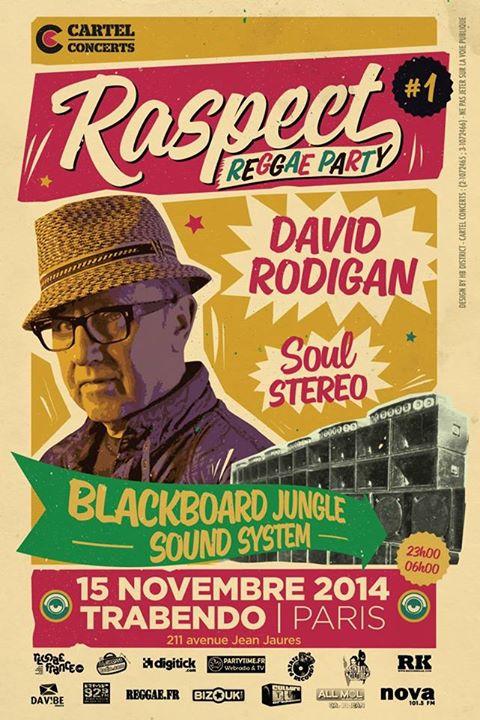 [75] - RASPECT REGGAE PARTY - DAVID RODIGAN + SOUL STEREO + BLACKBOARD JUNGLE SOUNDSYSTEM