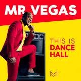 mr vegas this is dancehall