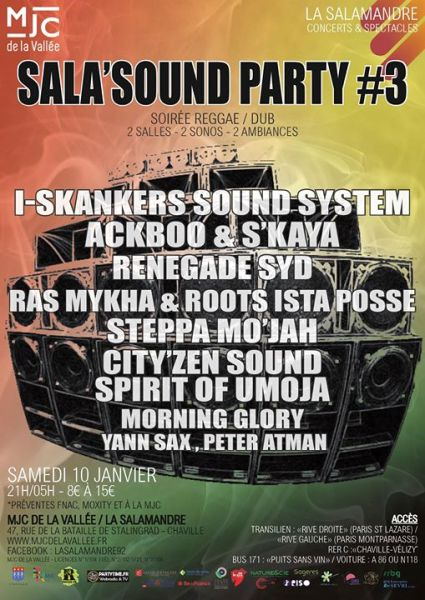 [92] - SALA'SOUND PARTY #3 -  I-SKANKERS + ACKBOO feat S'KAYA + RAS MYKHA & ROOTS ISTA POSSE + RENEGADE SYD