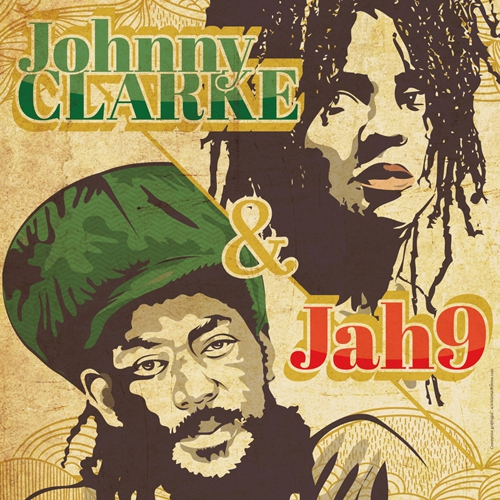 [44] - JOHNNY CLARKE + JAH9