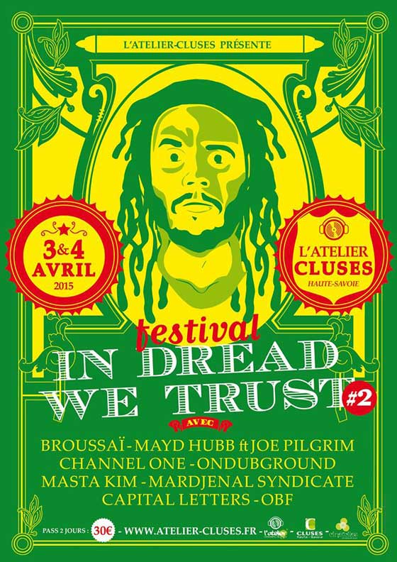 [74] - IN DREAD WE TRUST FESTIVAL #2 : BROUSSAÏ + CAPITAL LETTERS + MARDJENAL SYNDICATE + MASTA KIM