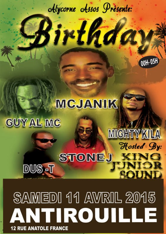 [34] - MC JANIK BIRTHDAY feat. GUY AL MC + MIGHTY KI LA + STONE J + DUS-T