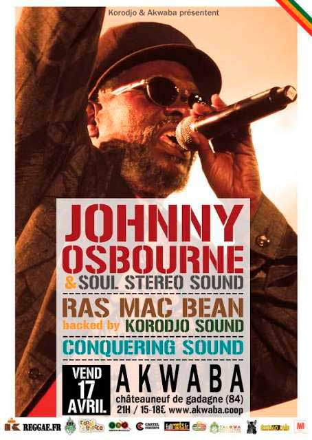[84] - KORODJO NIGHT : JOHNNY OSBOURNE & SOUL STEREO SOUND + RAS MAC BEAN BACKED BY KORODJO SOUND + CONQUERING SOUND