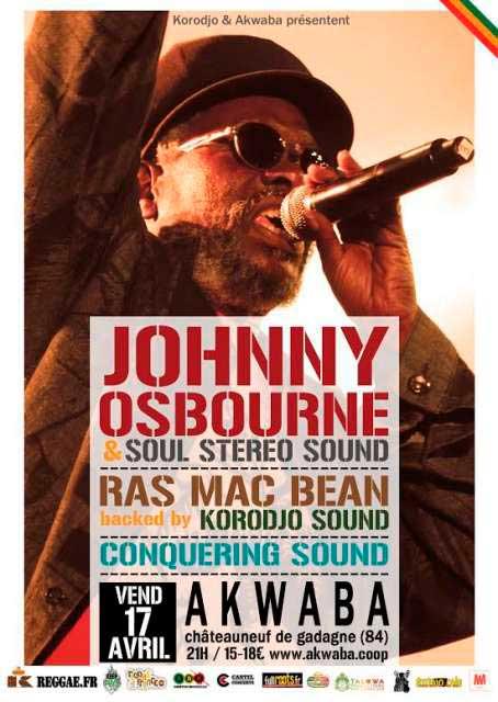 [84] - KORODJO NIGHT : JOHNNY OSBOURNE & SOUL STEREO SOUND + RAS MAC BEAN BACKED BY KORODJO SOUND + CONQUERING SOUND