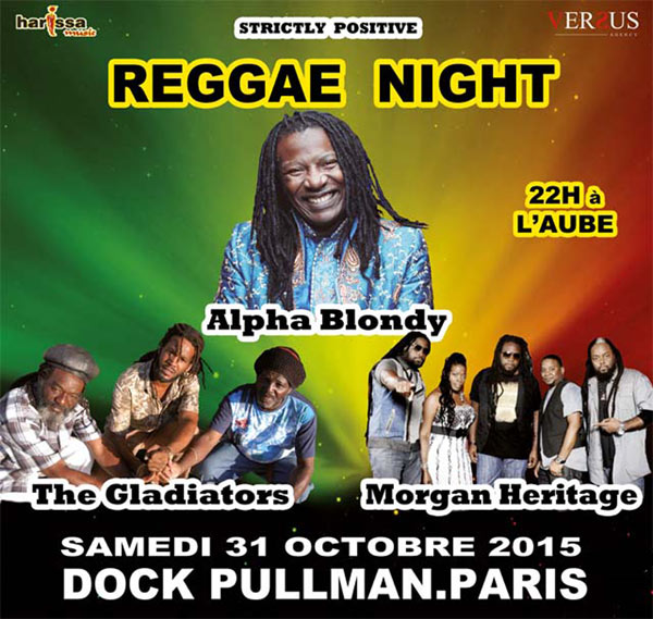 [93] - ANNULÉ - REGGAE NIGHT - ALPHA BLONDY + MORGAN HERITAGE + THE GLADIATORS