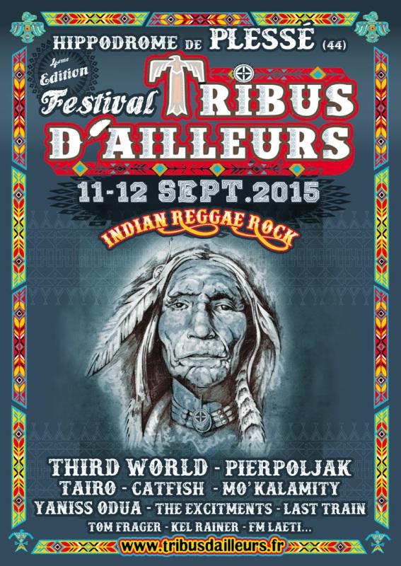 [44] - FESTIVAL TRIBUS D'AILLEURS - LAST TRAIN + PIERPOLJAK + CATFISH + FM LAETI + THIRD WORLD + THE MITCHI BITCHI BAR + MADE J