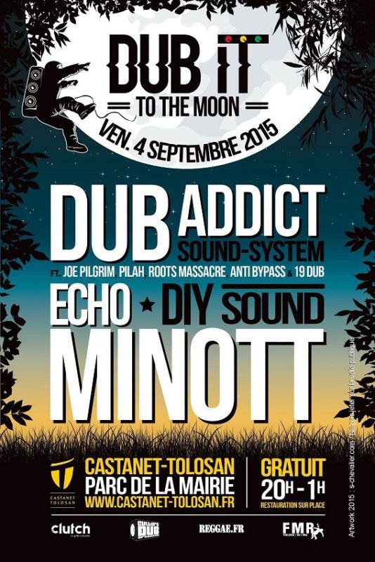 [31] - DUB IT TO THE MOON - DUB ADDICT SOUND SYSTEM feat. JOE PILGRIM, PILAH, ROOTS MASSACRE,  ANTI BYPASS &  NINETEEN DUB + ECHO MINOTT