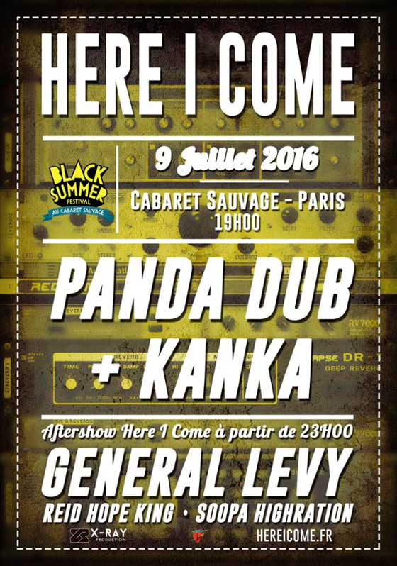 [75] - HERE I COME x BLACK SUMMER FESTIVAL : KANKA + PANDA DUB