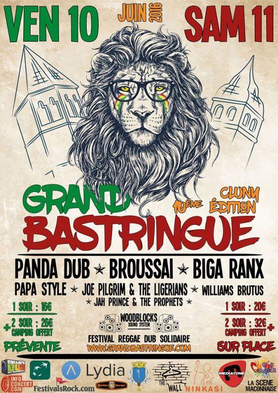 [71] - LE GRAND BASTRINGUE FESTIVAL 10ème EDITION - BIGA*RANX + PAPA STYLE + JOE PILGRIM & THE LIGERIANS + JAH PRINCE & THE PROPHETS
