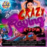 crazy raving riddim
