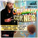 creamy corner riddim
