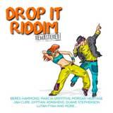 drop it riddim remastered