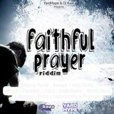faithful prayer riddim