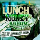 lunch money riddim