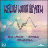 mellow moods riddim