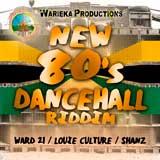 new 80s dancehall riddim