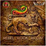 rebel rock riddim