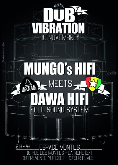 [37] - DUB VIBRATION #7 - MUNGO'S HIFI + DAWA HIFI + GUEST