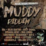muddy riddim