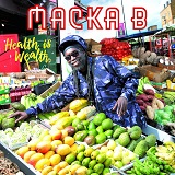 macka b health is wealth