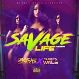 savage life riddim