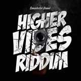 higher vibes riddim