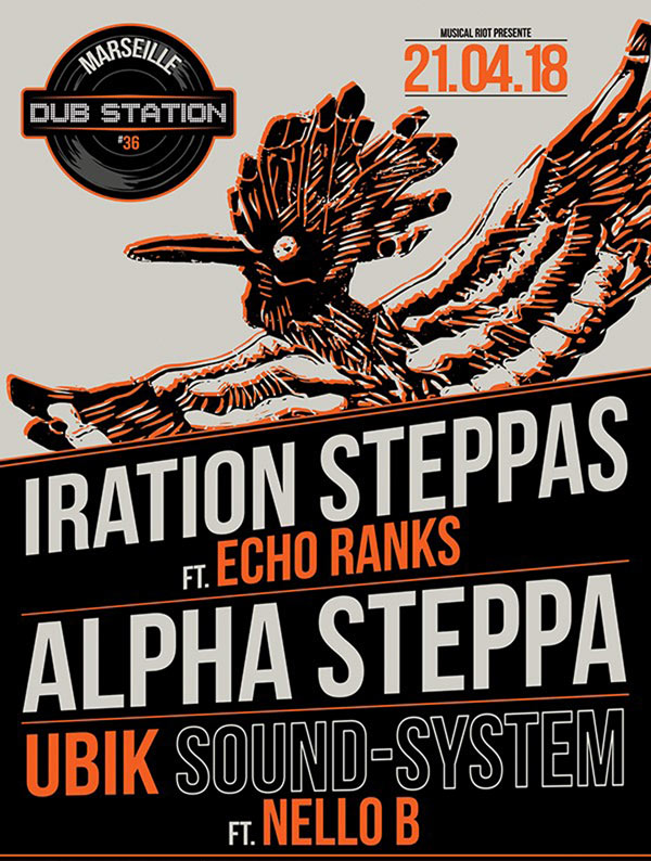[13] - MARSEILLE DUB STATION #36 - IRATION STEPPAS feat. ECHO RANKS + ALPHA STEPPA + UBIK SOUND SYSTEM feat. NELLO B