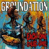 groundation each one dub one