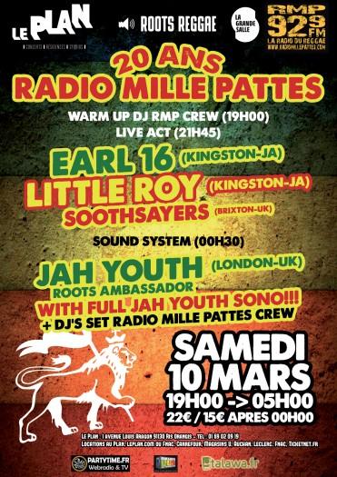 [91] - 20 ANS DE RADIO MILLE PATTES - EARL 16 & LITTLE ROY + JAH YOUTH SOUNDSYSTEM